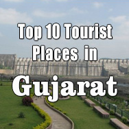 Top ten tourist places in Gujarat