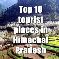 Top ten tourist places in Himachal Pradesh