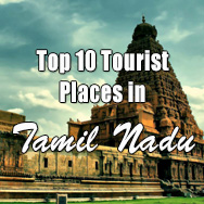 Top ten tourist places in Tamil Nadu