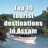 Top Ten tourist destinations in Assam