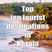 Top ten tourist destinations in Kerala